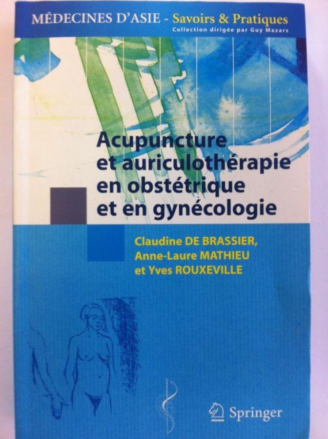 C. DE BRASSIER Acupuncture et auriculothérapie en obstétrique & gynéco-LICBALMYR01-FR