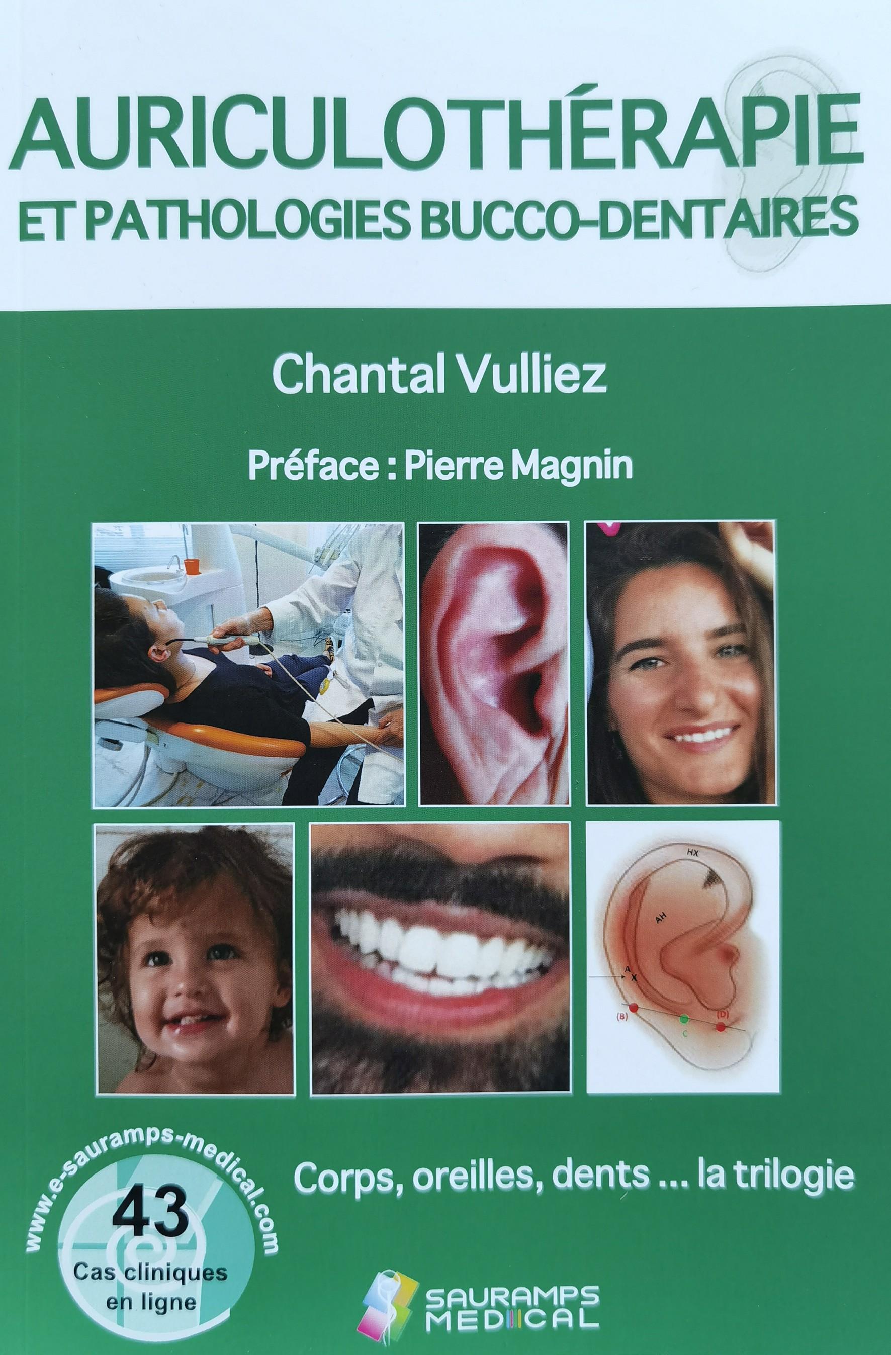 C. VULLIEZ - Auriculothérapie et pathologies bucco-dentaires - Editeur Sauramps medical-LICVUL02-FR