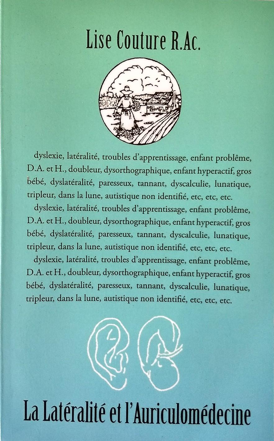 La Latéralité et L'auriculomédecine - Lise Couture-LILCOU-02-FR