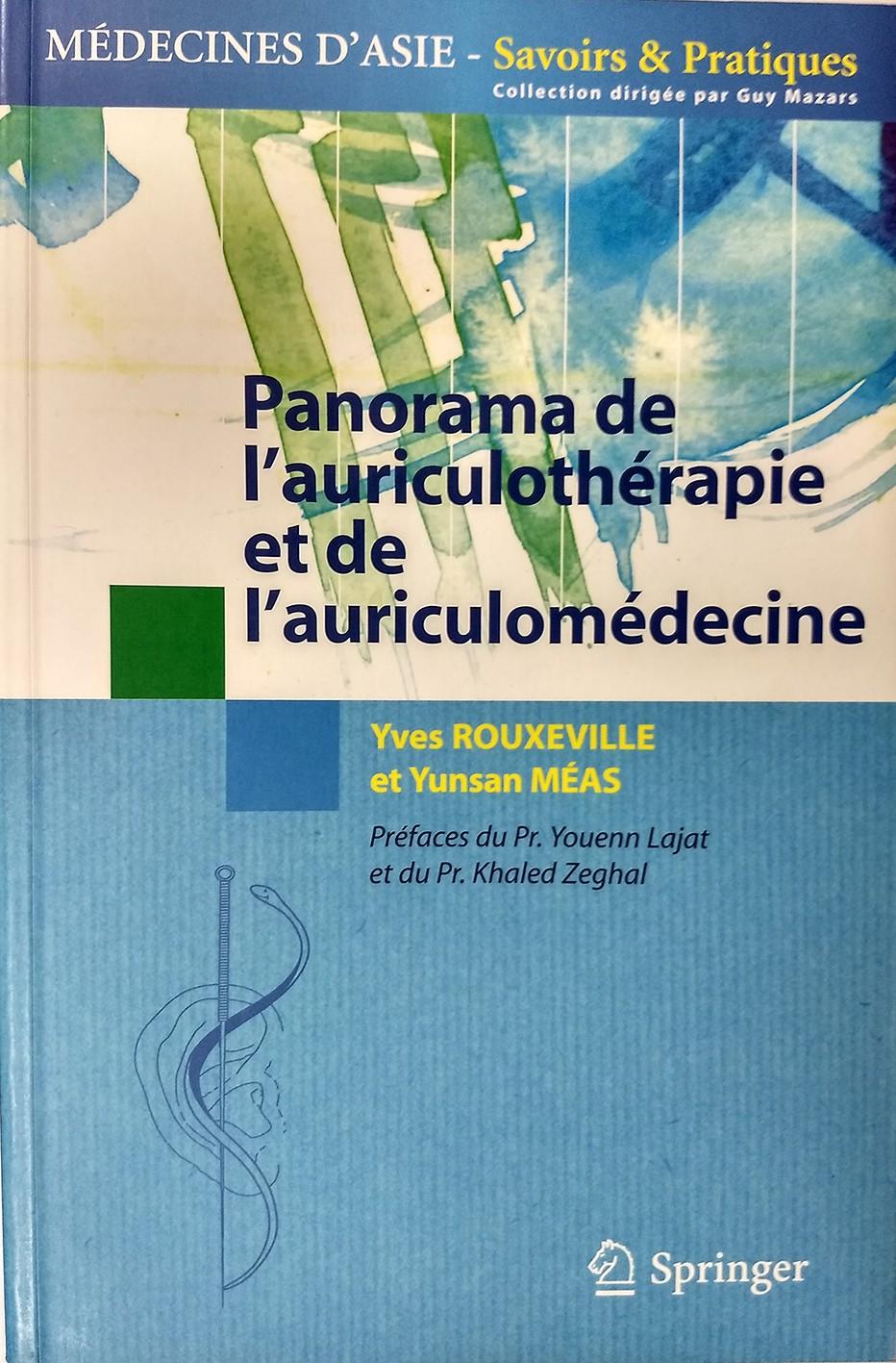 Y. MEAS/ Y. ROUXEVILLE   Panorama de l'auriculothérapie et de l'auriculomédecine   385p  Edit. SPRIN-LIYMYR02-FR