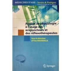Y. ROUXEVILLE Abrégé de physiologie (acu et reflexo) 232p. Edit. SPRINGER-LIYROU05-FR