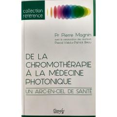 P. MAGNIN/P VIDAL P BECU De la Chromothérapie à la médecine photonique-LIPMPV02-FR