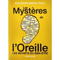 N. VOLF LES MYSTERES DE L'OREILLE - Ed. ASSOULINE